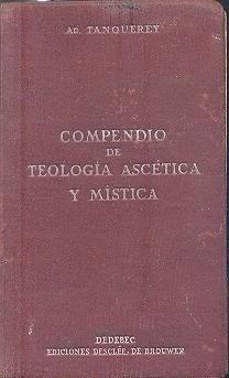 Compendio De Teologia Ascetica Y Mistica Tanquerey Ebook