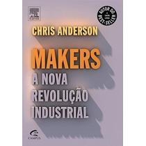 Livro Makers A Nova Revolução Industrial
