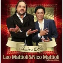 Cd Mattioli Leo Padre E Hijo Nuevo