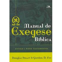 Manual De Exegese Bíblica Antigo E Novo Testamento