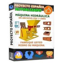 Kit Construye Maquina Hidráulica Para Ladrillos 2 Huecos