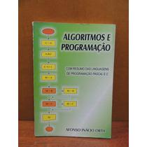 Livro Algoritmos E Programação Afonso Inácio Orth - Pascal C