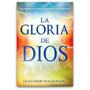 Guillermo Maldonado La Gloria De Dios/ Casadediosvzla