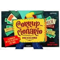 Corrupcionario Mexicano - Gustavo Rivera Loret De Mola / Gri