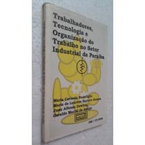 Livro Trabalhadores No Setor Ind Da Paraiba-maria Buonfiglio