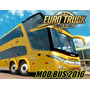 Euro Truck Sim. 2 Mod Onibus Brasil (com Video Instalação)