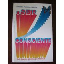 Livro O Ser Consciente Divaldo Pereira Franco