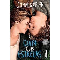 Livro A Culpa É Das Estrelas (capa Do Filme) John Green