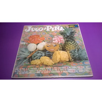 Disco Lp Jugo De Piña Tropical Varios Artistas