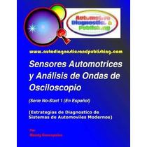 Libro Sensores Automotrices Y Analisis De Ondas De Oscilosco