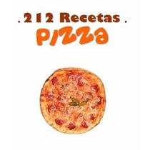 212 Recetas Para Pizza Masa Base Para Pizza Comida