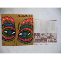 Acalanto 1980 Lp Mexicano Rock Folklore Argentino Joya
