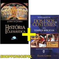 História Eclesiástica Eusébio De Cesaréia + Manual Dos Usos