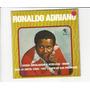 Ronaldo Adriano - Doida Desalmada E Atrevida Compacto Ep 90