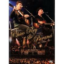 Dvd Chico Rey E Paraná - Ao Vivo Vol. 1 (original E Lacrado)
