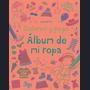 Album De Mi Ropa Con Mas De 150 Pegatinas (coloreo Y Pego)