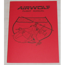 Airwolf Flight Águia De Fogo Manual De Vôo Inglês 1984 32pgs