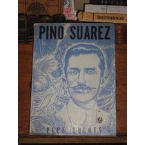 Pepe Bulnes Pino Suárez