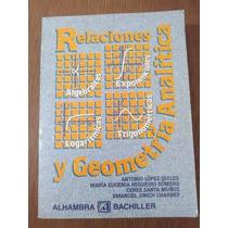 Relaciones Y Geometría Analítica - López Regueiro Alhambra