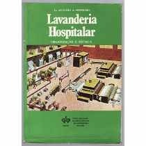 Livro Lavanderia Hospitalar - Augusto A. Mezzomo
