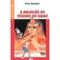 Livro A Maldição Do Tesouro Do Faraó Sérsi Bardari