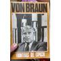 Von Braun Fronteras Del Espacio Usado Excelente Estado