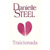 Libro Traicionada Danielle Steel + Regalo