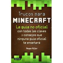 Trucos Para Minecraft - Megan Miller / Destino