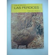 Las Perdices - Luis M. Montes - Albatros