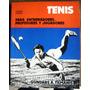 Tilmanis Tenis Para Entrenadores, Profesores Y Jugadores