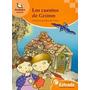 Libro Cuentos De Grimm Coleccion Azulejos Estrada