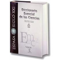 Diccionario Esencial De Las Ciencias » Espasa Calpe