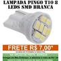 Lâmpada 8 Leds T10 W5w - Pingo Farolete Xenon Pingao Torpedo