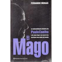 El Mago La Extraordinaria Historia De Paulo Coelho