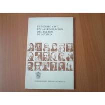 Libro El Mérito Civil En La Legislación Del Estado De México