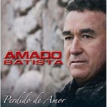 Amado Batista Perdido De Amor Cd Lacrado Sony Music
