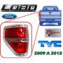 09-13 Ford Lobo Calavera Trasera Lado Izquierdo Marca Tyc