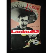 Jorge Negrete #3 La Vida De: Jorge El Bueno Editorial Clio