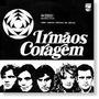 Novela Irmãos Coragem 1970 - Frete Gratis - Pronta Entrega