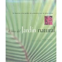 Plantas - El Libro Del Jardin Natural - Libro