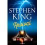 Revival - Stephen King - Plaza & Janes - Género Terror