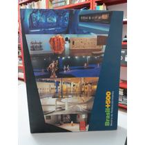 Livro Mostra Do Redescobrimento Brasil + 500 Artes Arquitetu
