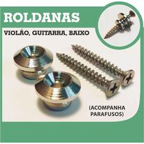 Roldana Para Fixação De Correia - Guitarra/ Violão/ Baixo