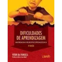 Livro Dificuldades De Aprendizagem Vitor Da Fonseca
