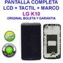 Pantalla Lcd + Tactil + Marco Lg K10 Original + Herramientas