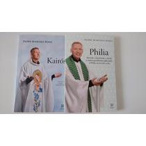 Livro Kairos + Philia - Pe Marcelo Rossi Promoção