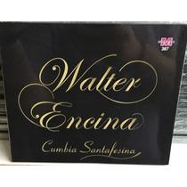 Cd Walter Encima Cumbia Santafesina Nuevo +cd Regalo