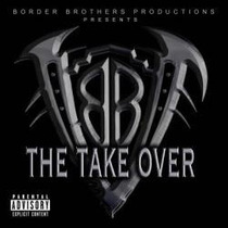 Hip-hop Chicano Cd De Border Brothers:the Take Over 2007