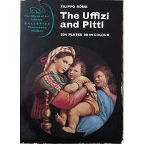 Libro Arte, The Uffizi And Patti, Filipino Rossi.1966. Color