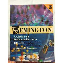 Remington - A Ciência E A Prática Da Farmácia Vol. 1, 2 E 3